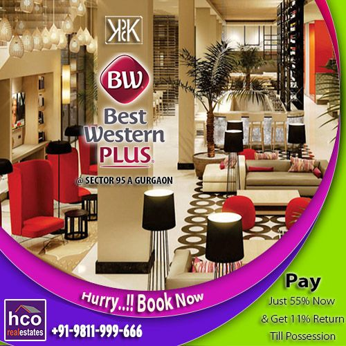 #KPDKBestWesternTownSuites #95AGurgaon Exclusive multi-use Suites, 100% Secured space, Buy today to start Investment! For More Info:- http://bit.ly/1U0feTV