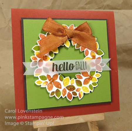 Wondrous Wreath (Fall) Sneak Peek Holiday Catalog By Carol Lovenstein, www.pinkstampagne.com Stampin' Up! card idea