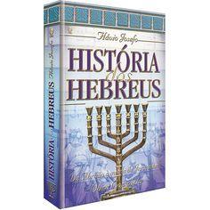 História dos Hebreus - Flávio Josefo - CPAD - CPAD