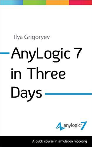 AnyLogic 7 in Three Days: A Quick Course in Simulation Modeling:   THIRD EDITION, with a new discrete-event model of a small job shop and demonstration of the built-in AnyLogic database. <br /><br />The first practical textbook on AnyLogic 7 from AnyLogic developers. AnyLogic is the unique simulation software that supports three simulation modeling methods: system dynamics, discrete event, and agent based modeling and allows you to create multi-method models. The book is structured aro...