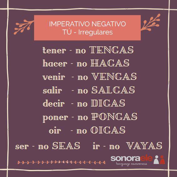 A2/B1 - Imperativo negativo. Tú - irregulares 1. Entrada en el blog de Sonora ELE.