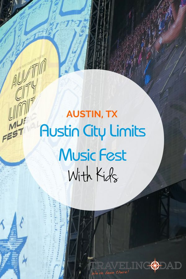 Austin City Limits Music Festival with Kids.  Check out a few tips on having fun at ACL with kids.