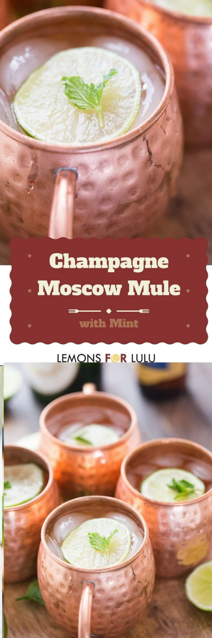 Moscow mule with mint syrup gets topped with a little champagne for a bubbly, festive twist on a classic!