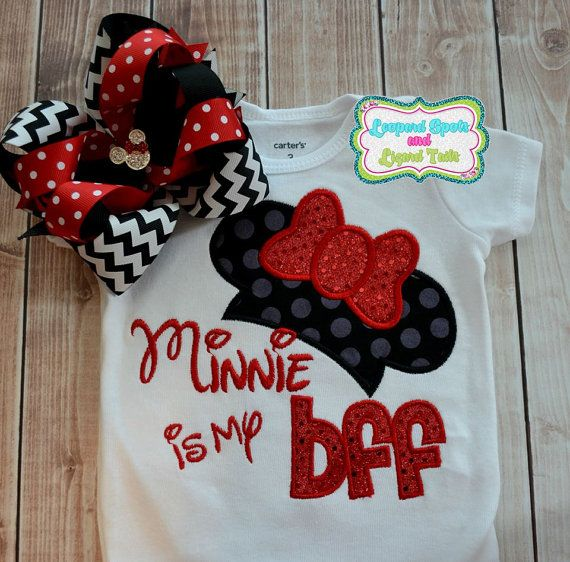 Minnie Is My BFF Embroidered Shirt or Bodysuit - Personalized Girl Shirt -  First Disney Trip - Boutique Style Shirt