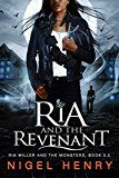 Ria and the Revenant (Ria Miller and the Monsters)