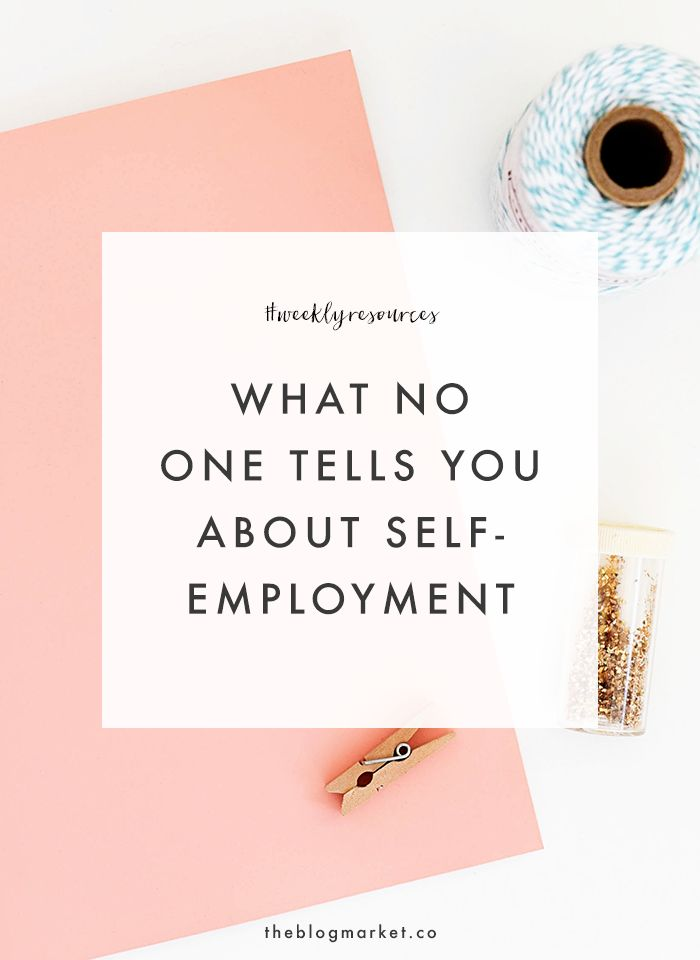 Thinking of diving into freelance full time? Read our roundup of what no one tells you about self-employment. // The Blog Market