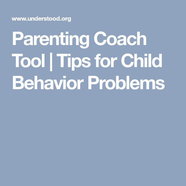 Parenting Coach Tool | Tips for Child Behavior Problems