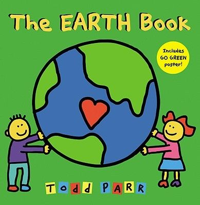 The Earth Book, Todd Parr - Shop Online for Books in Australia