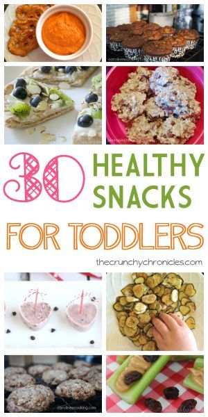 A list of 30 healthy snacks for toddlers, recipes included!