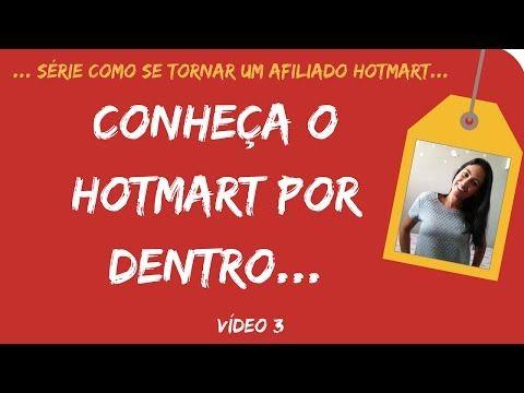 Como Iniciar no Hotmart #4 - Conheça o hotmart por dentro