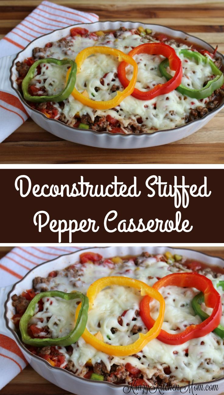 Deconstructed Stuffed Pepper Casserole Krazy Kitchen Mom Recipe Stuffed Peppers Stuffed Pepper Casserole Recipes