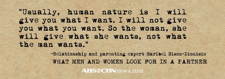 Relationship and parenting expert Maribel Sison-Dionisio on what men and women look for in a partner | Read full article: http://www.abs-cbnnews.com/lifestyle/01/02/14/what-men-women-look-partner
