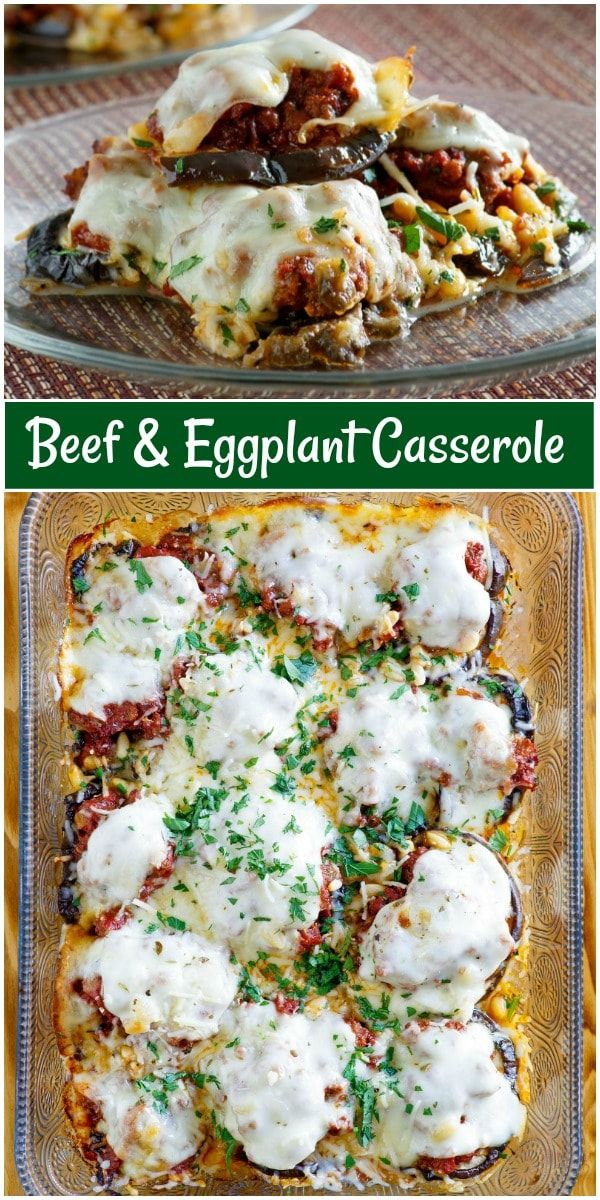 Beef And Eggplant Casserole Recipe In 2020 Eggplant Casserole Recipe Casserole Recipes Recipes