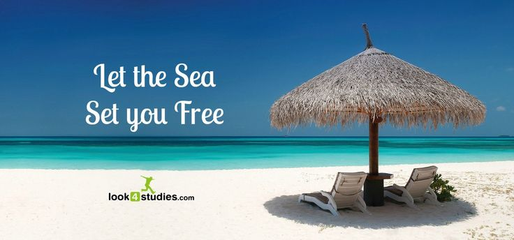Let the #‎Sea set you free! #‎Life #‎BePositive #‎Summer #‎YOLO #‎Look4Studies