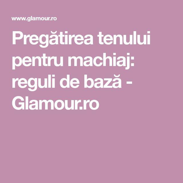 Pregătirea tenului pentru machiaj: reguli de bază - Glamour.ro