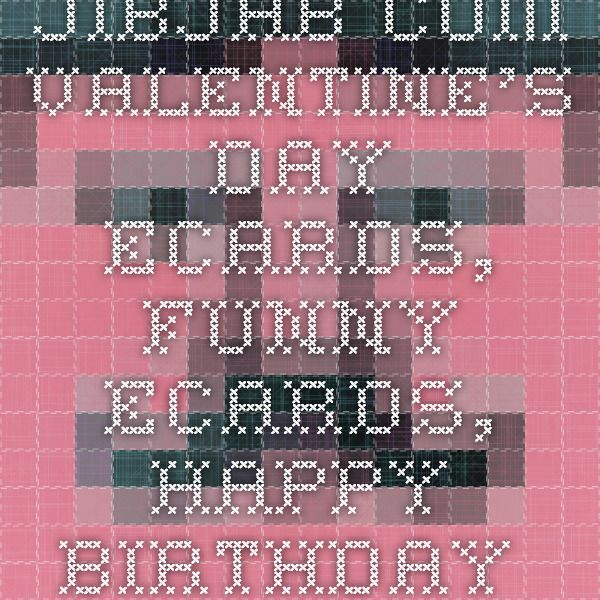 25+ Best Ideas About Happy Birthday Ecard Funny On Pinterest