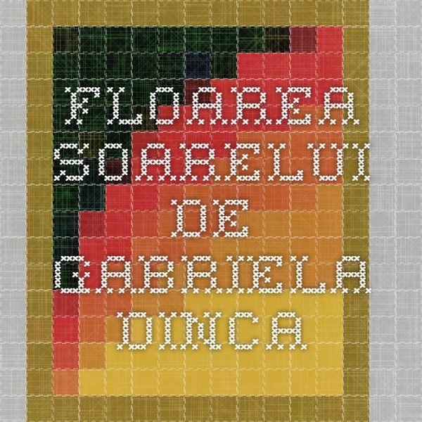 Floarea - soarelui de Gabriela Dinca