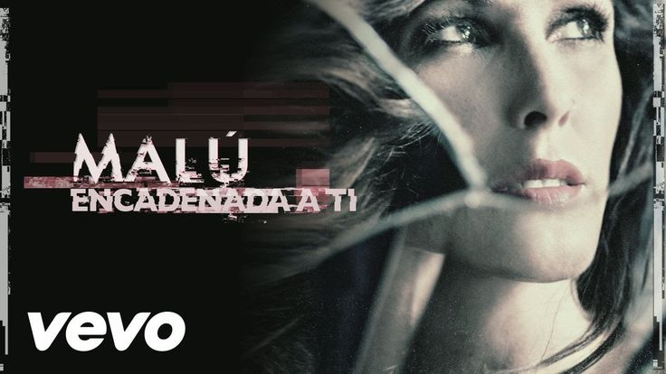 Malú - Encadenada a Ti (Audio)