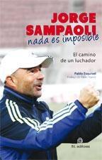 #Libro jorge sampaoli- nada es imposible- el camino de un luchador de pablo esquivel