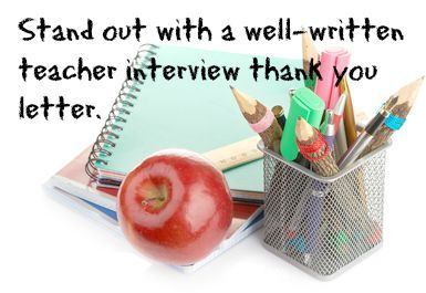 Send a teacher interview thank you letter