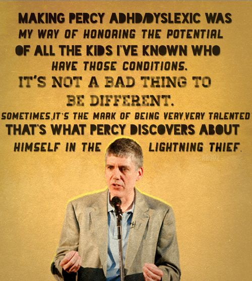 """It's not a bad thing to be different. Sometimes it's a mark of being very very talented."" - Rick Riordan, author Lightning Thief #dyslexia #rickriordan"