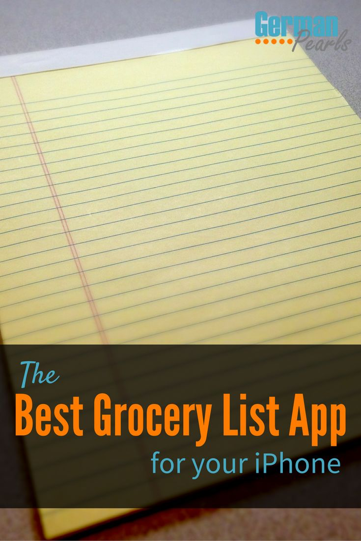 The Best Grocery List App for your iPhone | Shopping List Apps | Grocery Shopping List App | List Apps | Recipe App | Meal Planning App via @GermanPearls