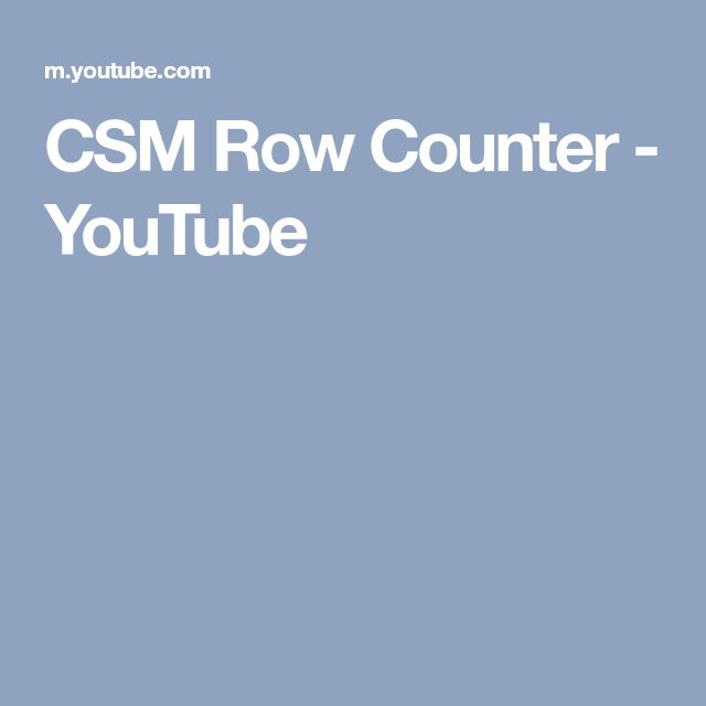 CSM Row Counter - YouTube