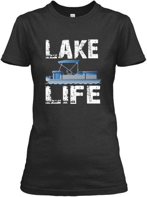 Lake Life Pontooning Pontoon Boat Tshirt Black Women's T-Shirt Front.family vacations, family vacation, family beach vacations, best family vacations, family vacation tshirt, family vacation shirts, #vacation #familyvacation #holiday #camping #camp #campfire #mountain #bonfire #happycampershirt #tents #adventure #riverrafting #nature #outdoor #pontoon #Pontooning #pontoonboat #beer #party #boating.  Our Vacation Special Store: https://teespring.com/stores/pontooning-pontoon-boat-tee