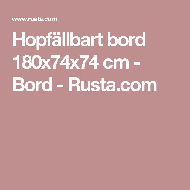 Hopfällbart bord  180x74x74 cm  - Bord - Rusta.com