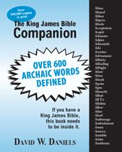 King James Bible Companion. A booklet to help you define archaic words from the KJV! $0.49!!