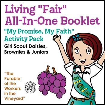 """Girl Scouts - My Promise, My Faith - Daisies, Brownies and Juniors learn that Girl Scouting and their faith have a lot in common with this all-in-one booklet that focuses on living """"fair."""" Girls enjoy an easy-to-read version of """"The Parable of the Workers in the Vineyard,"""" fill in a drawing or writing prompt about a woman of faith who is/was fair, cut and paste three great quotes on being fair that inspire them, and keep the connection strong by sharing this completed booklet and..."""