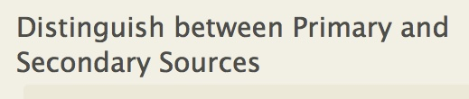 Distinguish between Primary and Secondary Sources - UC Santa Cruz