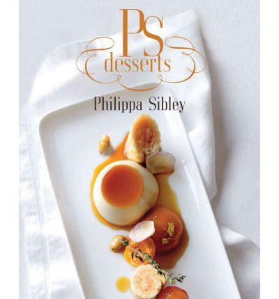 PS Desserts by Philippa Sibley