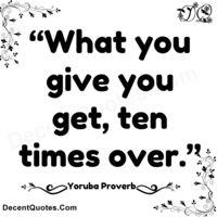~Yoruba Proverb