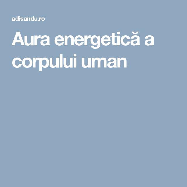 Aura energetică a corpului uman