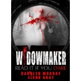 WidowMaker: A Thriller for Horror Buffs (Kindle Edition)By Carolyn McCray