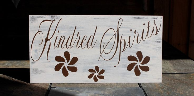 Kindred Spirits Anne of Green Gables phrase Gypsy Spirit Sign Typography Sign Custom Colors Accepted by PamelaBouse on Etsy
