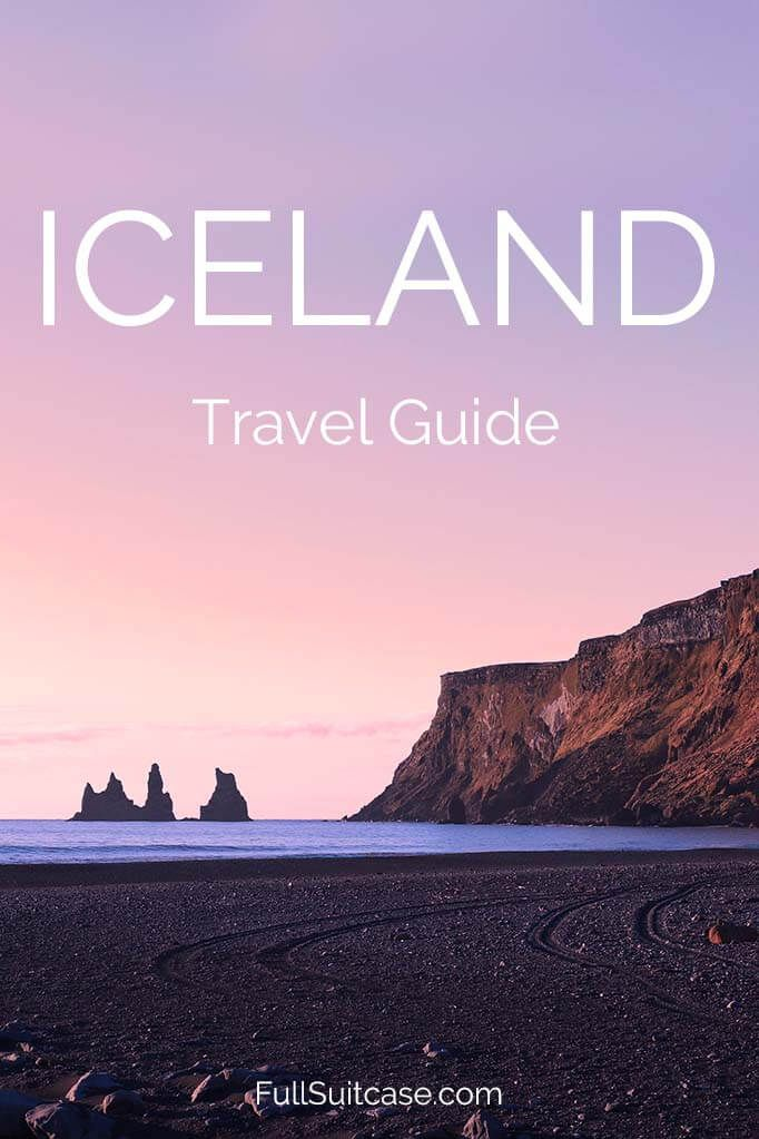 Complete travel guide with lots of practical information and tips for visiting Iceland #Icelandtravel #Iceland