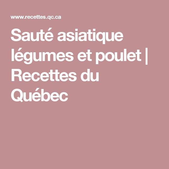 Sauté asiatique légumes et poulet | Recettes du Québec