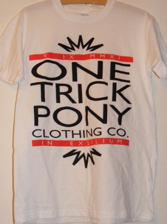 new clothing brand has finally jumped up and is grabbing life by the balls. www.onetrickponyapparel.bigcartel.com