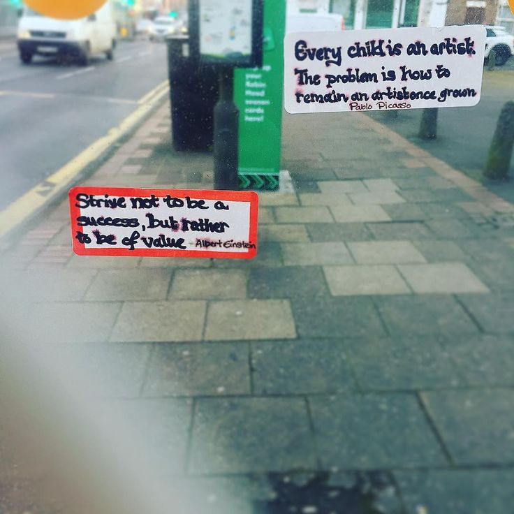 Saw these at a local bus stop this morning.  #inspirational #art #value #success #quotes #einstein #picasso #stickers