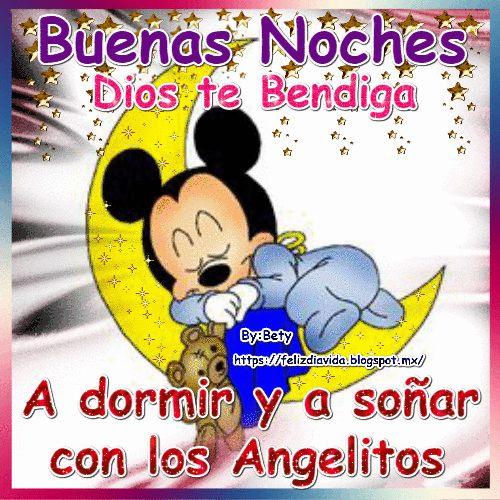 Buenas noches Dios te Bendiga a dormir y a soñar con los angelitos