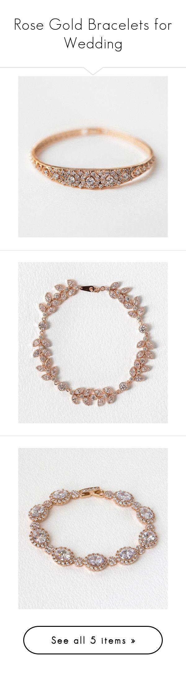 Rose Gold Bracelets for Wedding by amyo-bridal on Polyvore featuring women's fashion, jewelry, bracelets, art deco bridal jewelry, bridal jewellery, rose gold bangle, bangle bracelet, statement bracelet, rose gold bridal jewelry and boho jewelry