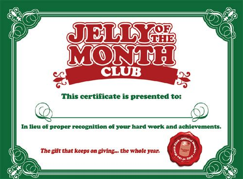 Jelly of the Month Club, Christmas Vacation - I know what my friends are getting this year!
