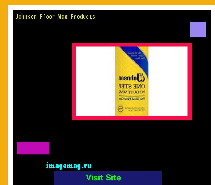 Johnson Floor Wax Products 141526 - The Best Image Search