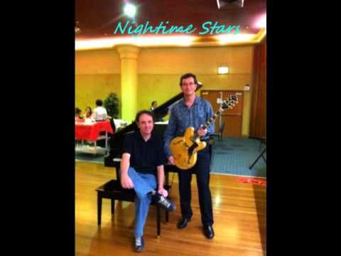 Nightime Stars - copyright 2014 Aldo Cirkovic - Guitar & Vocals Nick Rowe - Keyboard & Backing Vocals