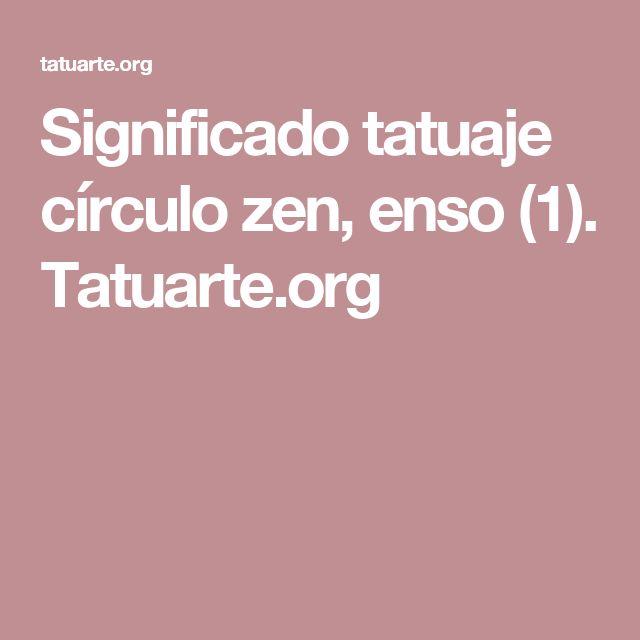 Significado tatuaje círculo zen, enso (1). Tatuarte.org