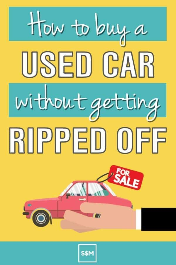 How To Buy A Used Car With Confidence Car Car Buying Tips Car