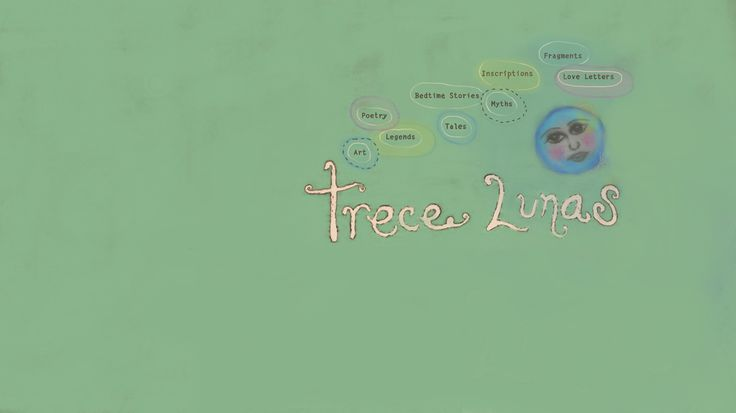 youtube channel Trece Lunas by Rita Ro  - poetry, legends, myths, love letters, art and more...