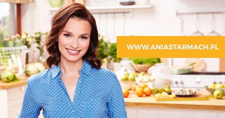 AniaStarmach.pl – serwis kulinarny z inspirującymi przepisami Ani Starmach. Odwiedź najsmaczniejsze miejsce w sieci!